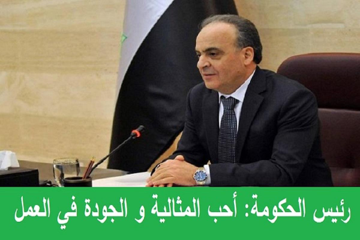 رئيس الحكومة: أحب المثالية و الجودة في العمل